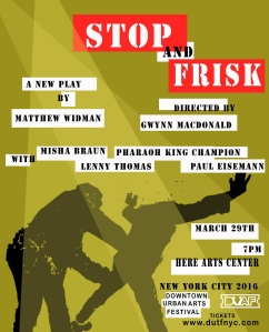 Stop and Frisk - DUAF - ANNOUNCEMENT