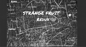 STRANGE FRUIT REDUX Poster Art 2